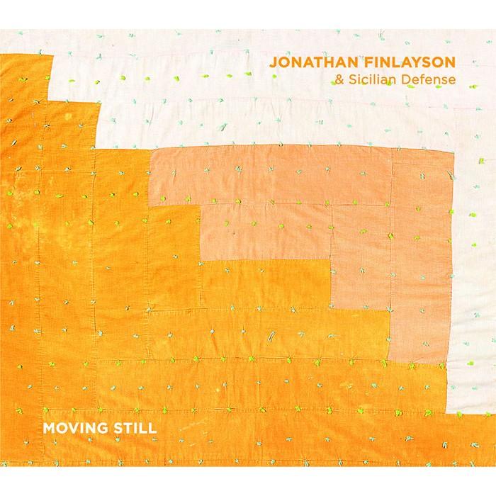 Moving Still - Jonathan Finlayson & Sicilian Defense