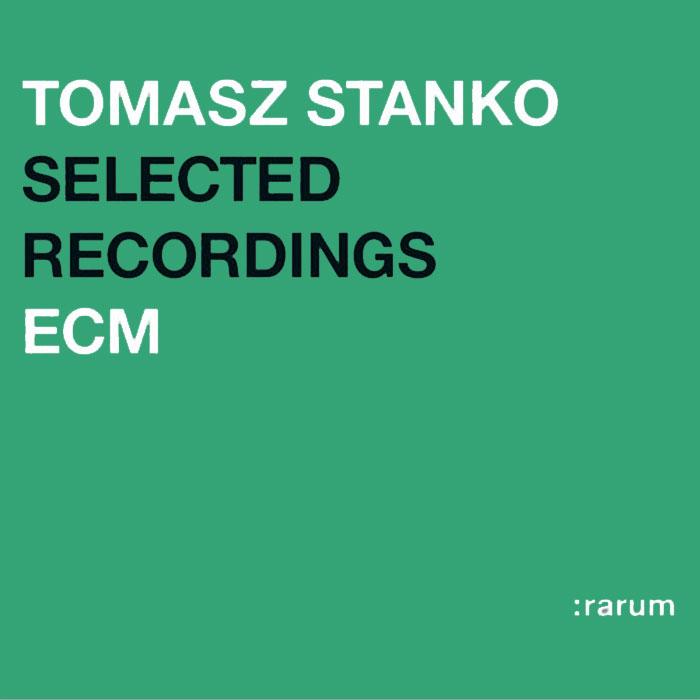 Selected Recordings - Tomasz Stanko (CD)