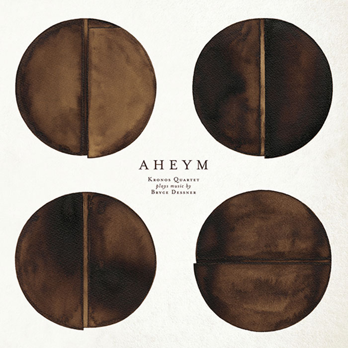 Aheym - Kronos Quartet Plays Music by Bryce Dessner