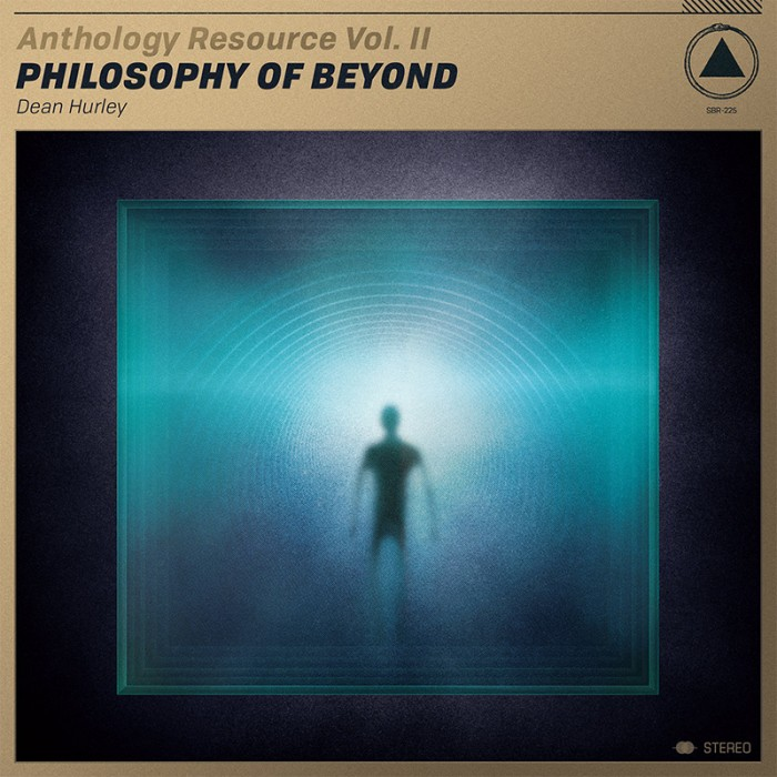 Anthology Resource Vol. II: Philosophy of Beyond – Dean Hurley