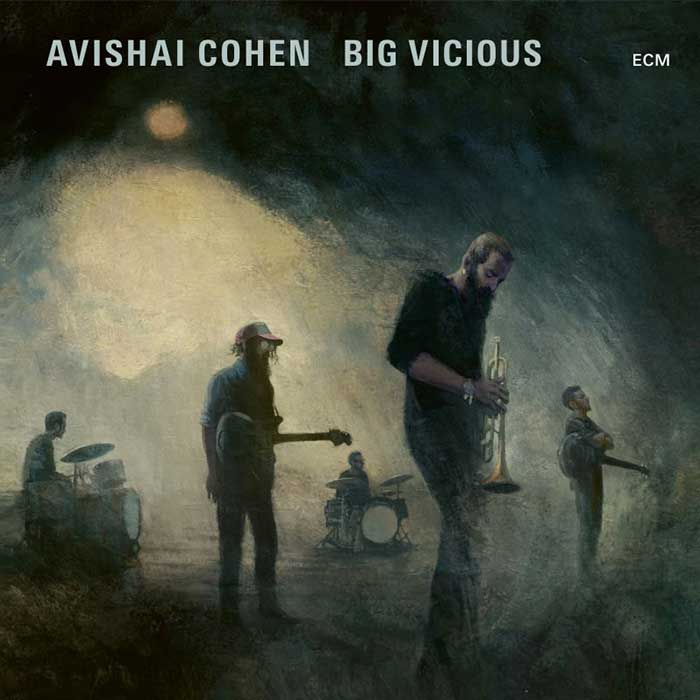 Big Vicious - Avishai Cohen