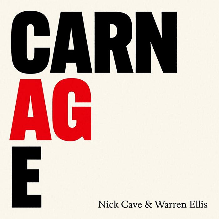 Carnage – Nick Cave and Warren Ellis