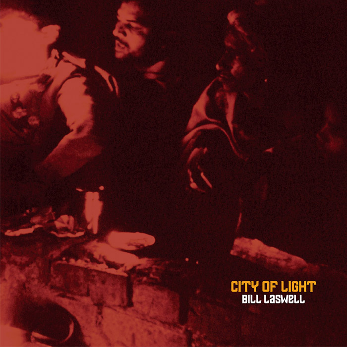 City of Light – Bill Laswell