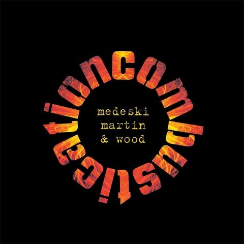 Combustication - Medeski, Martin and Wood