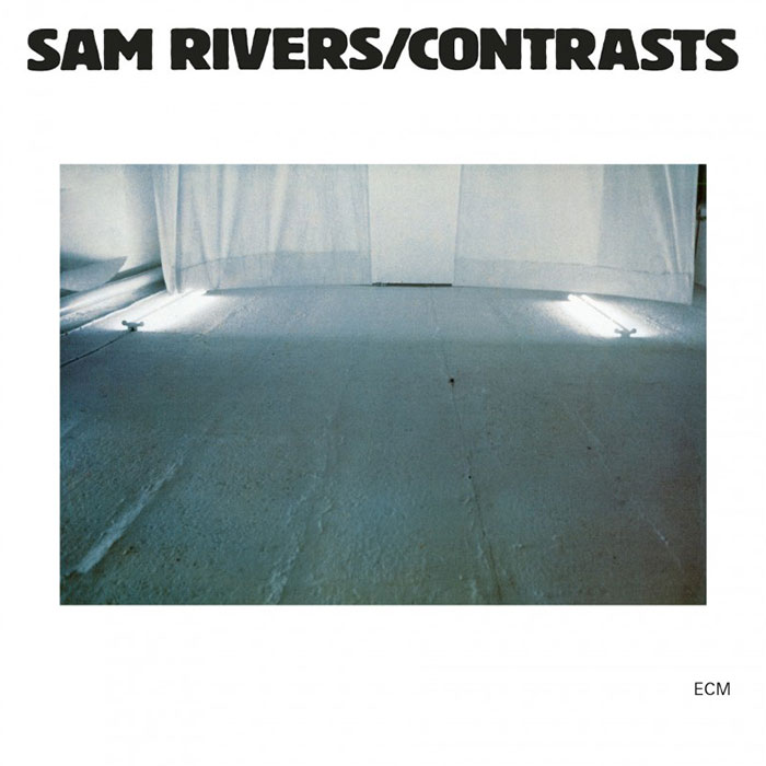 Contrasts - Sam Rivers
