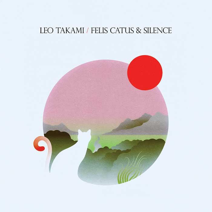 Felis Catus and Silence – Leo Takami
