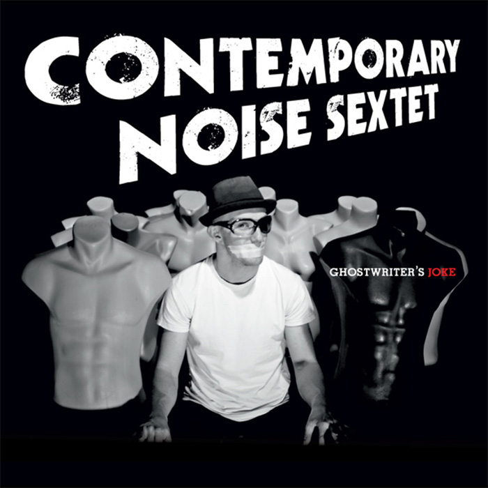 Ghostwriter's Joke - Contemporary Noise Sextet