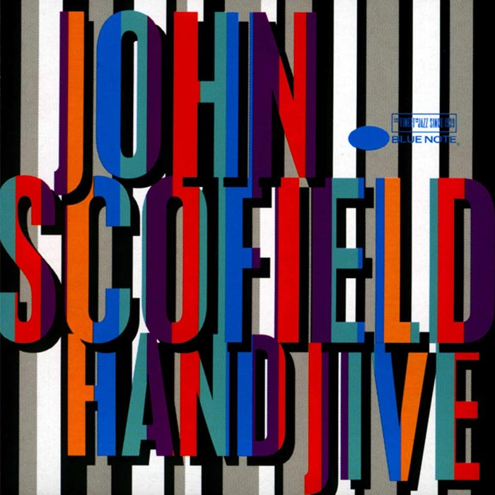 Hand Jive – John Scofield