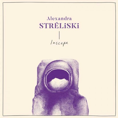 Inscape - Alexandra Stréliski