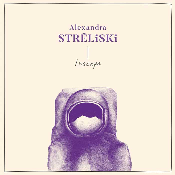 Inscape – Alexandra Stréliski