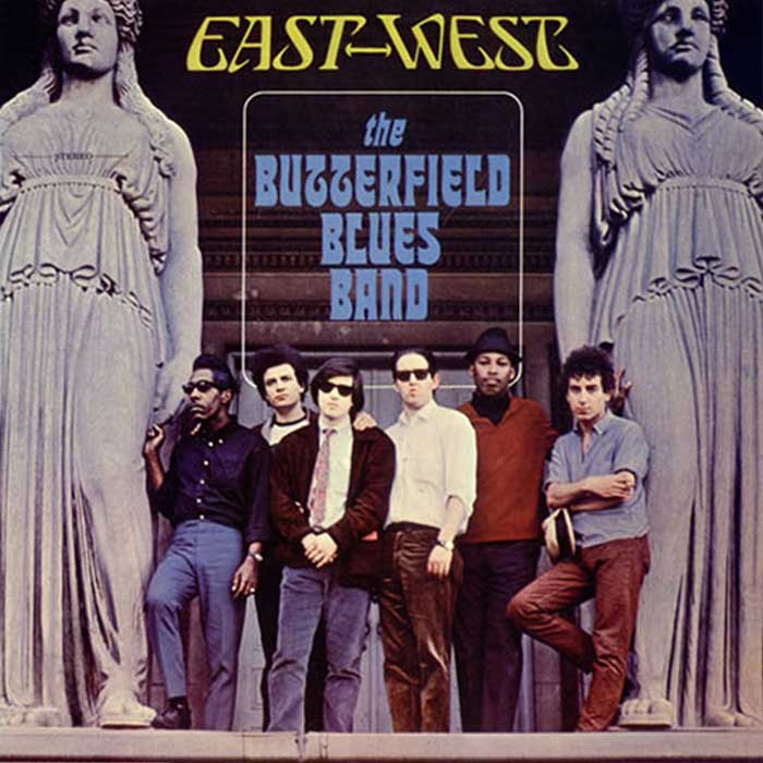 East-West - The Paul Butterfield Blues Band