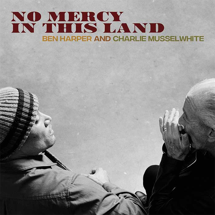 No Mercy In This Land - Ben Harper and Charlie Musselwhite (CD)