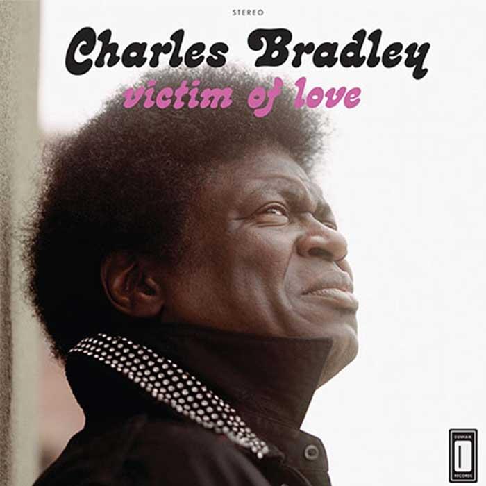 Victim of Love - Charles Bradley