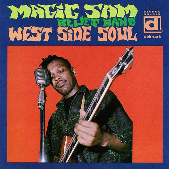 West Side Soul - Magic Sam