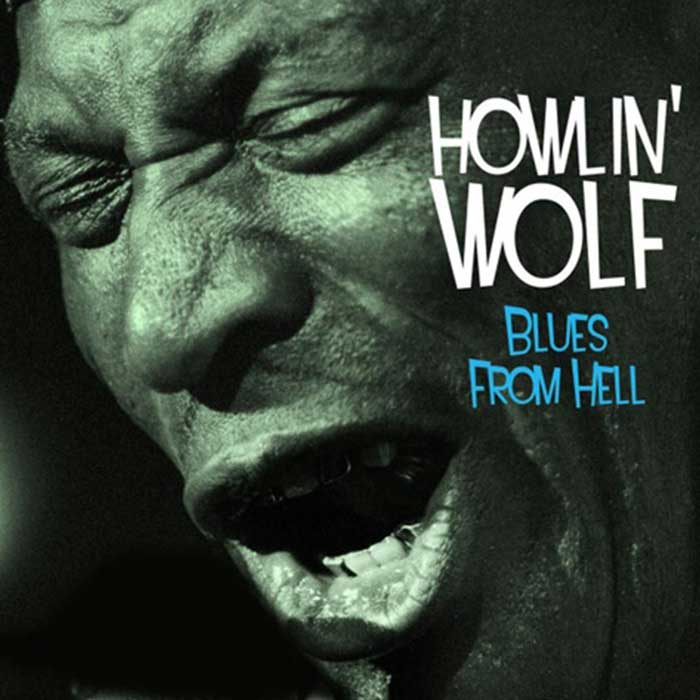 Blues From Hell - Howlin' Wolf