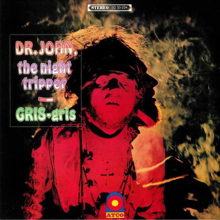 Gris-Gris - Dr. John, The Night Tripper
