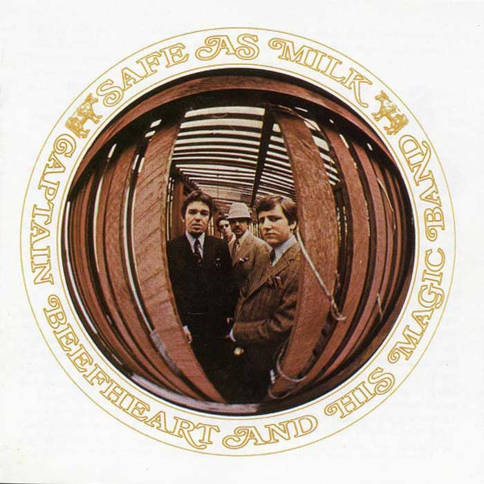 Safe As Milk - Captain Beefheart and his Magic Band