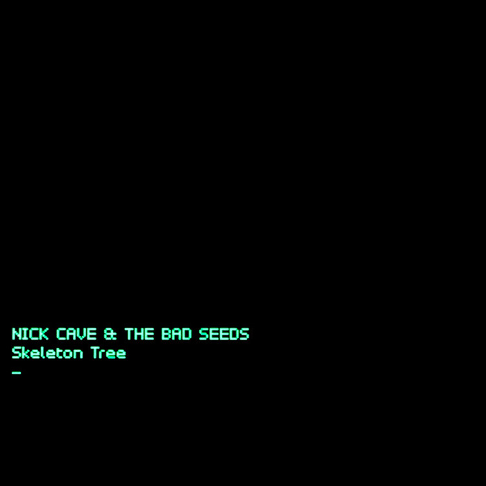Skeleton Tree - Nick Cave And The Bad Seeds