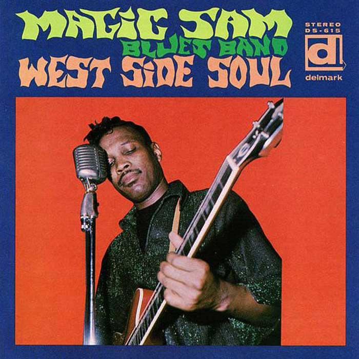 West Side Soul - Magic Sam