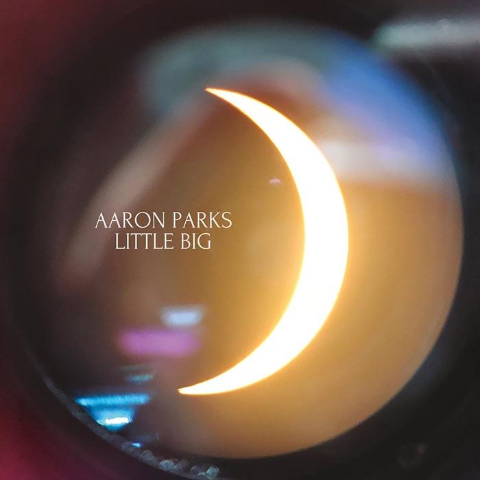 Little Big – Aaron Parks
