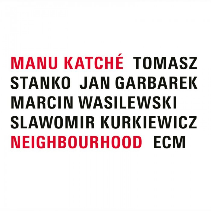 Neighbourhood - Manu Katché