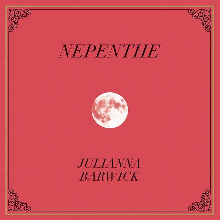 Nepenthe - Julianna Barwick