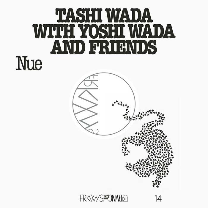 Nue – Tashi Wada and Yoshi Wada and Friends