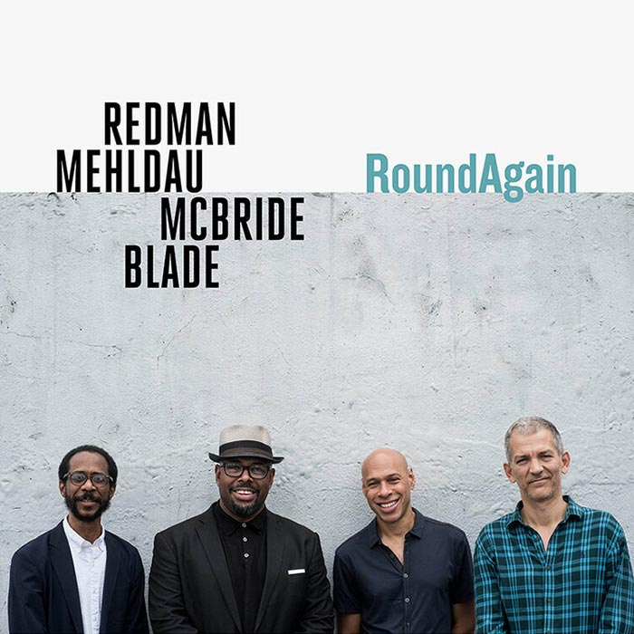 Round Again – Redman, Mehldau, McBride, Blade