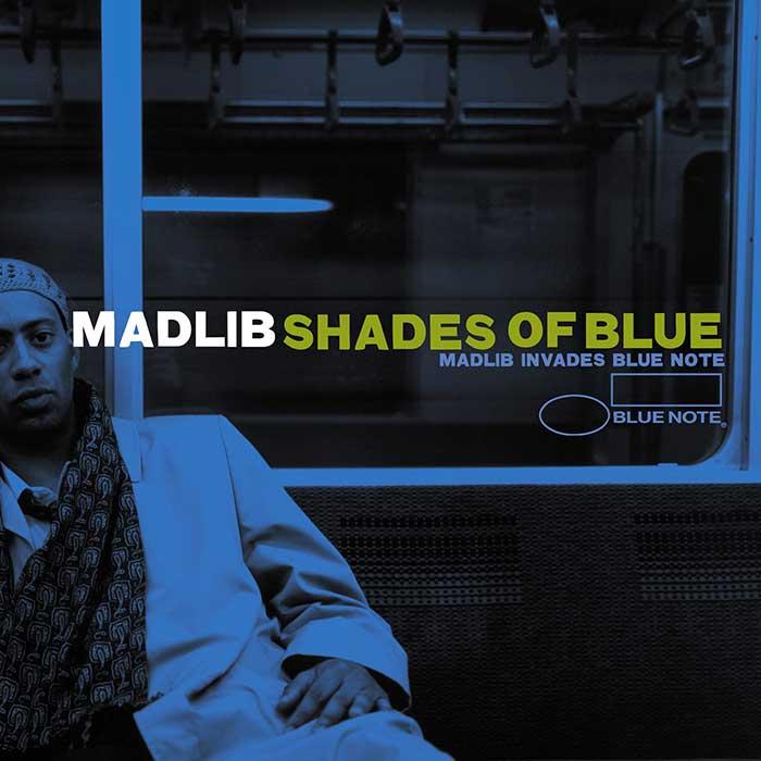 Shades Of Blue - Madlib