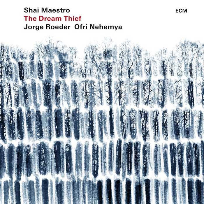The Dream Thief - Shai Maestro