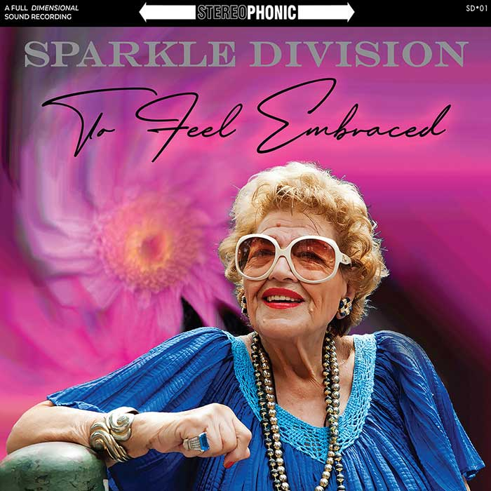 To Feel Embraced – Sparkle Division