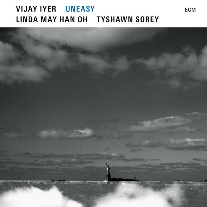 Uneasy – Vijay Iyer, Linda May Han Oh, Tyshawn Sorey