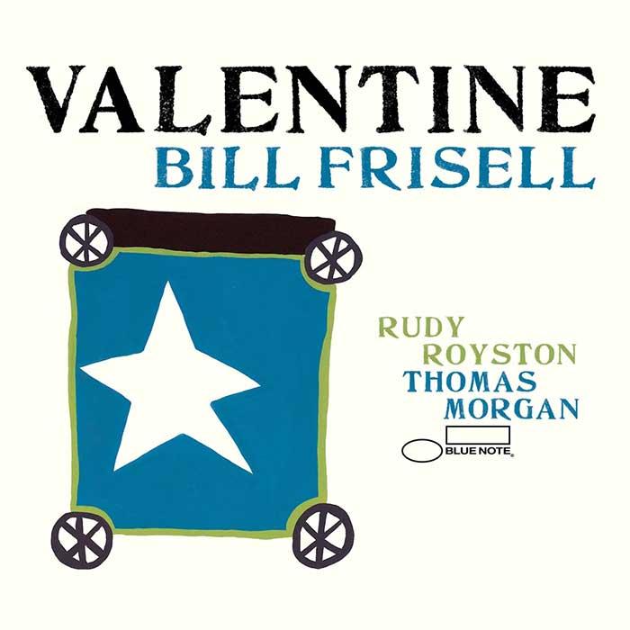 Valentine – Bill Frisell