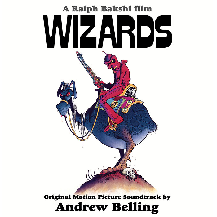 Wizards (Original Motion Picture Soundtrack) - Andrew Belling