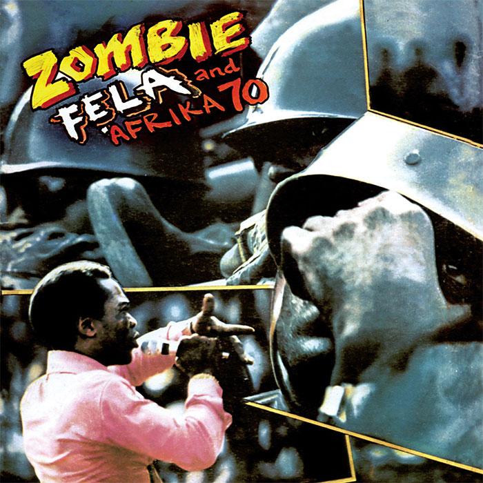 Zombie - Fela and Afrika 70