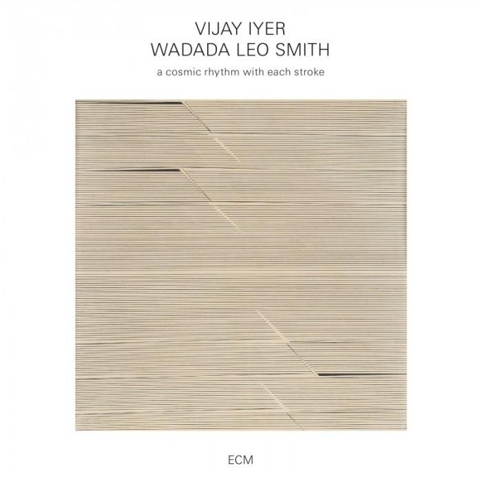 A Cosmic Rhythm With Each Stroke - Vijay Iyer & Wadala Leo Smith